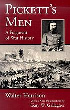 Pickett's men : a fragment of war history