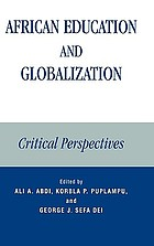 African education and globalization : critical perspectives