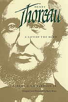 Henry Thoreau : a life of the mind