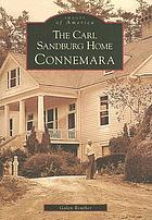 The Carl Sandburg home : Connemara