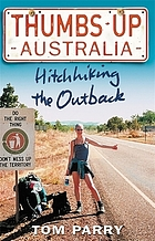 Australia : hitchhiking the outback