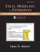 Excel modeling and estimation in the fundamentals of corporate finance