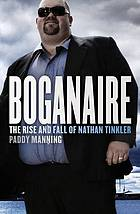 Boganaire : the rise and fall of Nathan Tinkler