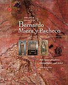 The art & legacy of Bernardo Miera y Pacheco : New Spain's explorer, cartographer, and artist