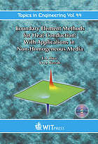 Boundary element method for heat conduction : with applications in non-homogenous media