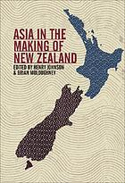 Asia in the making of New Zealand