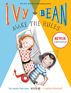 Ivy + Bean make the rules. Book 9