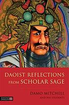 Daoist Reflections from Scholar Sage.