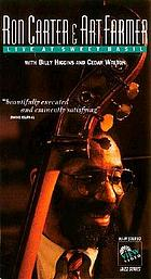 Ron Carter & Art Farmer live at Sweet Basil : with Billy Higgins and Cedar Walton.