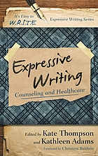 Expressive writing : counseling and healthcare