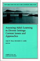 Assessing adult learning in diverse settings : current issues and approaches