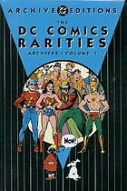 The DC comics rarities archives.