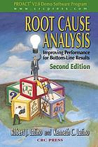 Root cause analysis : improving performance for bottom-line results