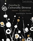 Counseling the culturally diverse : theory and practice