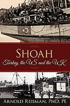 Shoah : Turkey, the US, and the UK