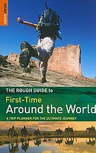 The Rough guide first-time around the World