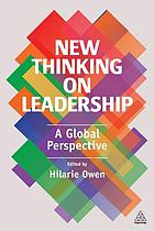New thinking on leadership : a global perspective