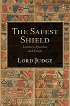 The safest shield : lectures, speeches and essays