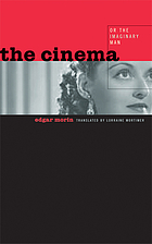 The cinema, or, The imaginary man