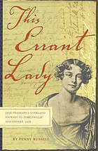 This errant lady : Jane Franklin's overland journey to Port Philip and Sydney, 1839