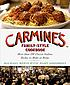 Carmine's family-style cookbook : more than 100... by  Michael Ronis