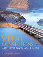 Vital connections : a history of NSW roads from 1788