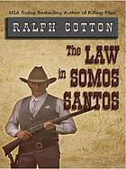 The law in Somos Santos