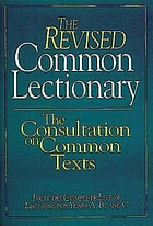 The Revised common lectionary : includes complete list of lections for years A, B, and C