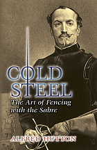 Cold steel : the art of fencing with the sabre