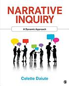 Narrative inquiry : a dynamic approach