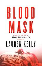 Blood mask : a novel of suspense