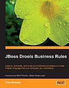 JBoss Drools Business Rules.