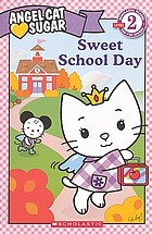 Angel cat Sugar. Sweet school day