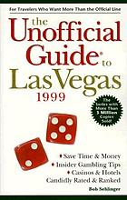 The unofficial guide to Las Vegas 1999