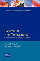 Concrete at high temperatures : material properties and mathematical models