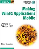 Making Win32 applications mobile : porting to Windows CE