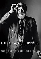 The grand surprise : the journals of Leo Lerman