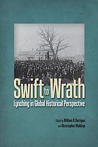 Swift to wrath : lynching in global perspective