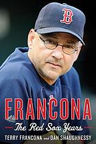 Francona : the Red Sox years