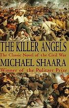 The killer angels; a novel.