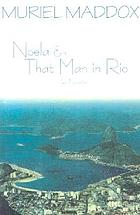 Noela ; & That man in Rio : two novellas