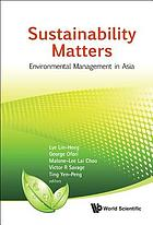 Sustainability matters : environmental management in Asia