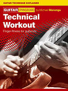 Guitar springboard. Technical workout : finger-fitness for guitarists