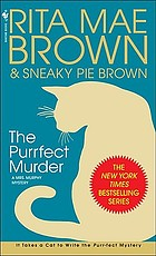 The purrfect murder : a Mrs. Murphy mystery