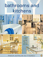 Bathrooms and kitchens.
