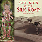Aurel Stein on the Silk Road