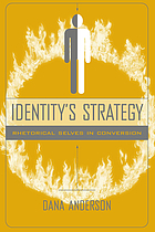 Identity's strategy : rhetorical selves in conversion