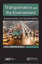 Transportation and the environment : assessments and sustainability