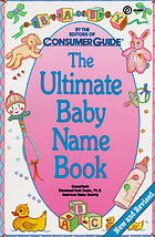 The ultimate baby name book