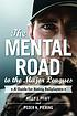 The mental road to the major leagues : a guide... by  Kelly J Pfaff